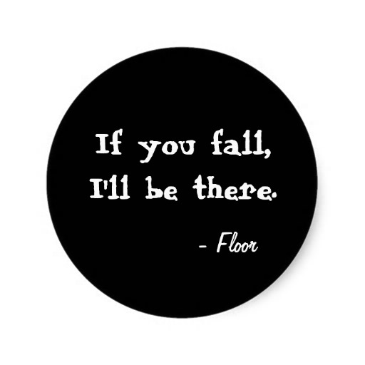 if_you_fall_ill_be_there_black_round_sticker-r5e98f0a7857948db9ab0c86d1a523a88_v9waf_8byvr_512